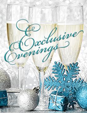 Exclusive Evenings